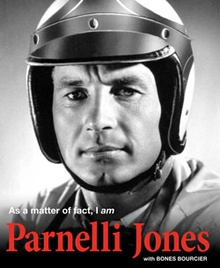 As a matter of fact, I am PARNELLI JONES For race fans who know the ...