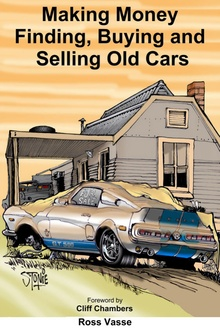 New Book - Learn the secrets to Making Money Finding, Buying and Selling Old Cars ...