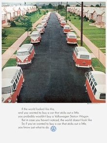 "Volkswagen was great at tapping into the zeitgeist. ""If the world looked like this, and ..."
